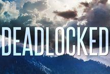 DEADLOCKED / Hemlock Creek Suspense, Book 3. Brandon McClure is the main character.