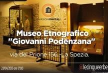 """#invasionidigitali a La Spezia / Invasioni Programmata: il 27/04/2013 alle ore 17:00 > Museo Etnografico """"Giovanni Podenzana""""  via Prione 156, La Spezia"""