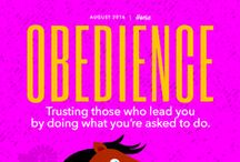 Obedience/August 2016 / Trusting those who lead you by doing what you're asked to do.(TM by Core Essential Values)