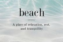 Beach Life / I love the beach, it's relaxing and inspirational. Here is more beach inspiration.