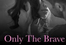 Only the Brave Try Ballet / Out with Harlequin Mills & Boon July 2014