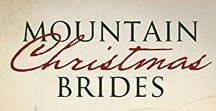 Mountain Christmas Brides / Nine inspirational romance novellas of set in the Rocky Mountains during the Christmas Season, including A Trusting Heart by Carrie Turansky.  Releases September 2016