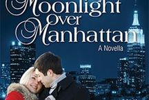 Moonlight Over Manhattan / Two Opposites Attract in the lighthearted contemporary novella set in New York City, releases November 8, 2016