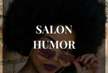 Salon Humor / Funny quotes related to hair, beauty, salons, and stylists. Funny Memes | Funny Graphics | Salon Quotes | Hair Salon