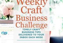 Weekly Craft Business Challenges / Weekly craft business tips and challenges to help you get organized and sell more crafts.