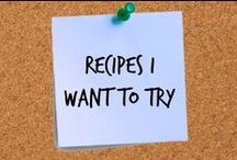 Recipes I Want to Try / Recipes I can't resist to pin AND actually make! :-)