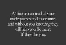 Taurus / zodiac / by Tracy Lynn