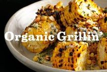 Organic Grillin' / Because natural and organic tastes better with grill marks. / by Annie's Homegrown
