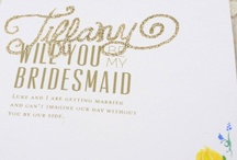 Be my Bridesmaid? / Enjoy the day with your best friends