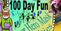 100th Day of School / Ideas and activities to celebrate 100 days of school