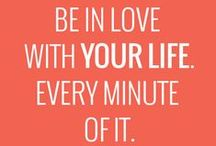 Words to Live By / by Jordy Bosseler