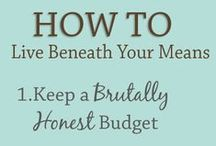 A penny saved is a penny to spend on shoes! / How to budget, manage your money, and stay out of debt! / by Kelsey Snow
