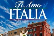 TI AMO ITALIA / This board is dedicated to a very dear italian friend. / by Elaine Nasser ☆