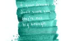 Quotes / by Dannie Merz