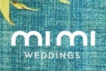 mi mi weddings / by Amy Fuerstenberg