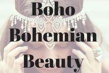 Boho Bohemian Beauty / by Phoebe Grace