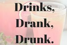 Is it the Weekend Yet?? / Drinks drinks drinks  / by Phoebe Grace