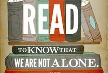 Books Books Books! / We read to know we are not alone! - C.S. Lewis / by Meghan Vanderlee