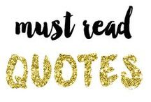must read quotes. / All quotes. All the time.  / by Jennifer Bryant Robbins