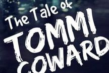 Tomi Coward (Novel) / by Julia