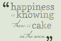 Baking inspiration / We love these baking quotes its as though someone has read our minds
