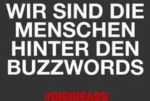 #digiheads / #digiheads - Wir sind die Menschen hinter den Buzzwords