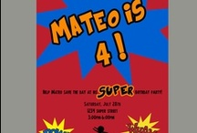 Super Hero Party  / by Nancy Atilano