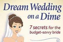 """Dream Wedding on a Dime Budget Wedding Ebook / Getting married is like buying a house; it's a major milestone in life and almost always, there is initial sticker shock. The """"Dream Wedding on a Dime; 7 Secrets for the Budget-Savvy Bride"""" ebook equips you with a toolkit of seven secrets, plus over 300 ideas designed to keep both the dream and piggy bank intact. This board contains current sources for more information and to download."""