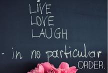CItas, Quotes. LiFE / by Rosa Margarita