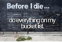 To Do- Bucket List / Starting now. I'm not wasting another moment. / by ❇ Samm ❇