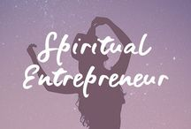 Spiritual Entrepreneur / Spiritual Entrepreneur | Entrepreneur Resources & Tips | Life Purpose | Business | Follow Your Heart