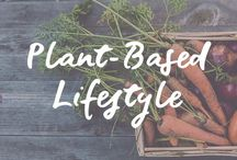 Plant-Based Lifestyle (Recipes & Resources) / Plant-Based Lifestyle | Vegan | Vegetarian | Recipes & Resources