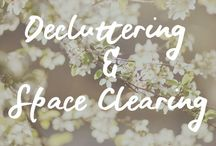 Decluttering & Space Clearing / Decluttering | Space Clearing | Creating Space | Simplifying your Life | Simplicity