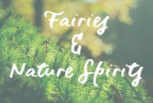 Fairies & Nature Spirits of Mother Earth / Fairies | Nature Spirits | Mother Earth | Eco-Conscious | Earth Healing | Earth Element