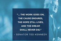 Words of Wisdom / Quotes from some of our favorite Democrats / by The Democrats