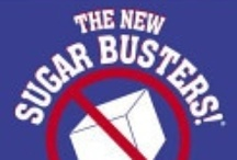 Sugar Busters!!! / Low Carbohydrates, Low Sugar  No current health issues and want to keep it that way.... Am an addict to sugar and am doing my best to stop this food from poisoning me to death!!!  Insulin Resistant Diet / Diabetes help or prevention