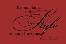 """Feeling Chic! ~ Fashion & Accessory Ideas / """"Fashion is not something that exists in dresses only. Fashion is in the sky, in the street, fashion has to do with ideas, the way we live, what is happening.""""  ~Coco Chanel   / by Kimberlee Young"""