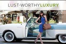 Lust-Worthy Luxury