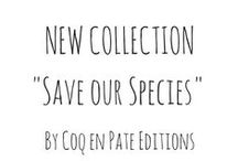"""collection s.o.s. 2015 / New collection """"Save our Species"""" by Coq en Pâte Editions."""