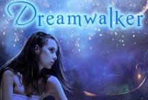 DREAMWALKER SERIES / by Andrea Heltsley