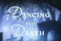 Dancing with Death Playlist:) / by Andrea Heltsley