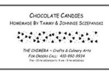 Chimera Crafts & Culinary Arts / Photos of our Homemade Chocolate Candies etc. Contact Information:  sczskit@gmail.com / 410-992-9934