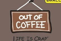 Coffee...only with my  air! / by Toni Flynn