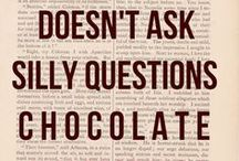 Just Give Me Chocolate