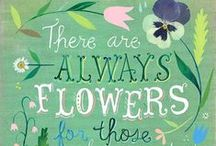 Gardening Quotes / Words to inspire your garden and life.