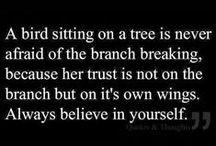 Quotes I fancy... / by Bridget Deutz