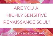 Highly Sensitive Renaissance Soul / The Inspirational Pin Board for Highly Sensitive Renaissance Soul who create the space where miracles can happen!   Think you're a  Sensitive Renaissance Soul too? Take the Quiz http://www.estherdecharon.com/highly-sensitive-renaissance-soul-quiz/