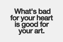 Art quotes and inspiration / by Julie-Audrey Beaudoin