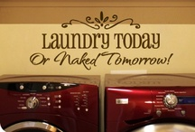 """LAUNDRY + MUD ROOMS / """"I believe you should live each day as if it is your last, which is why I don't have any clean laundry, because, come on, who wants to wash clothes on the last day of their life?"""" / by Tina Walker"""