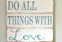 Crafts : Wood Signs / Quotes and Sayings...on wood. / by The Everyday Home